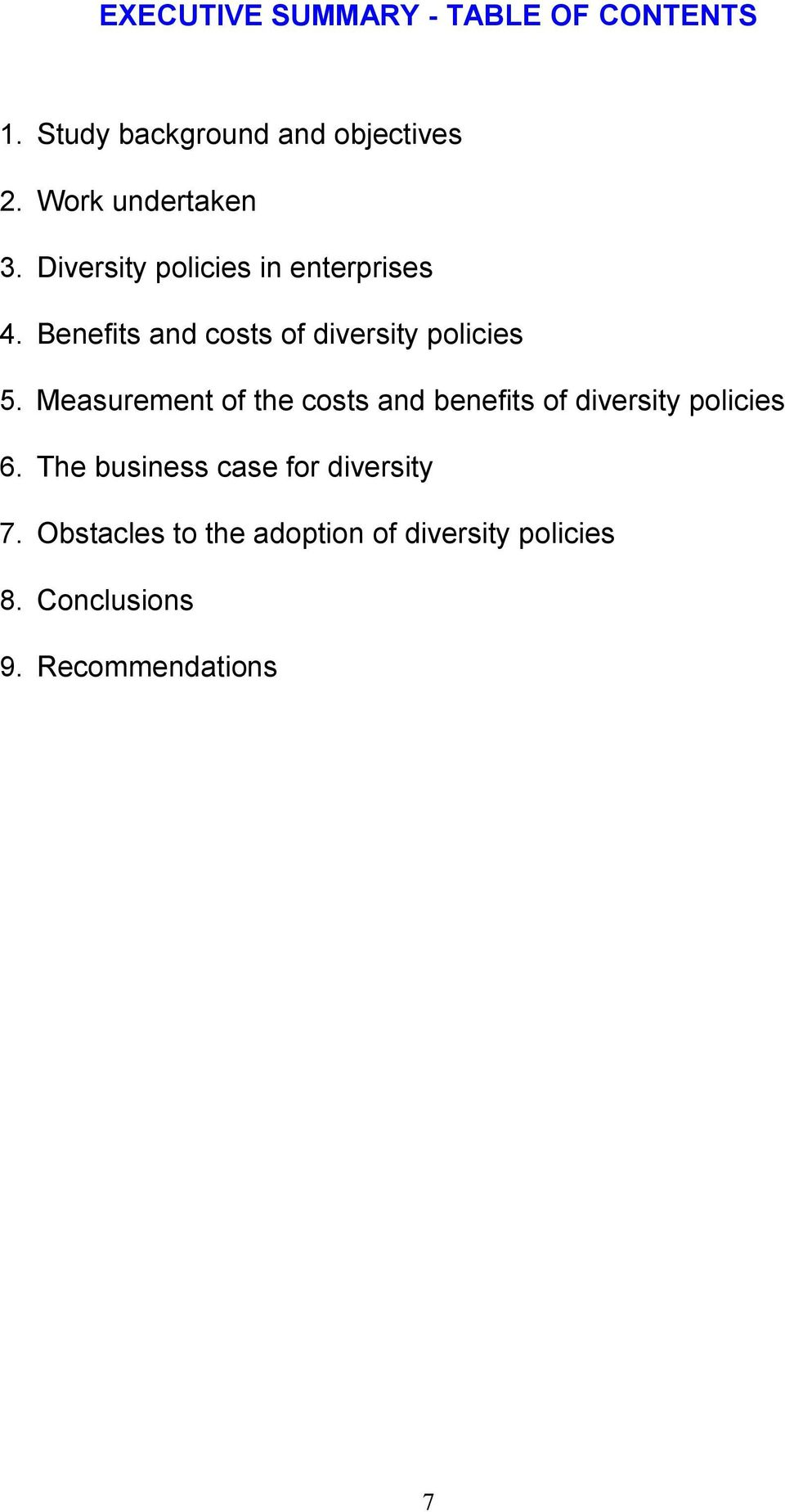 Benefits and costs of diversity policies 5.