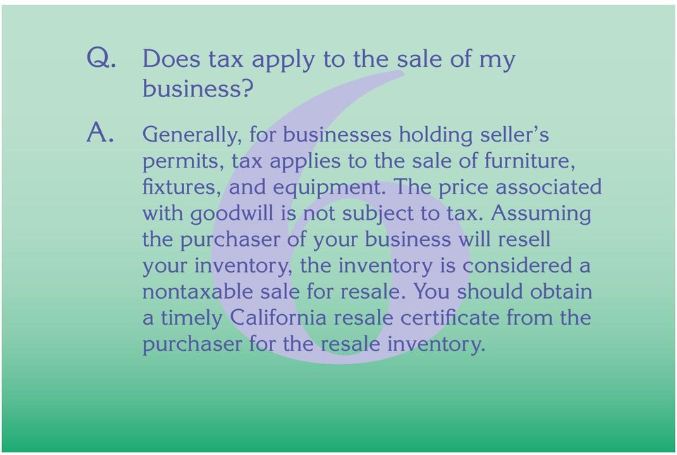 equipment. The price associated with goodwill is not subject to tax.