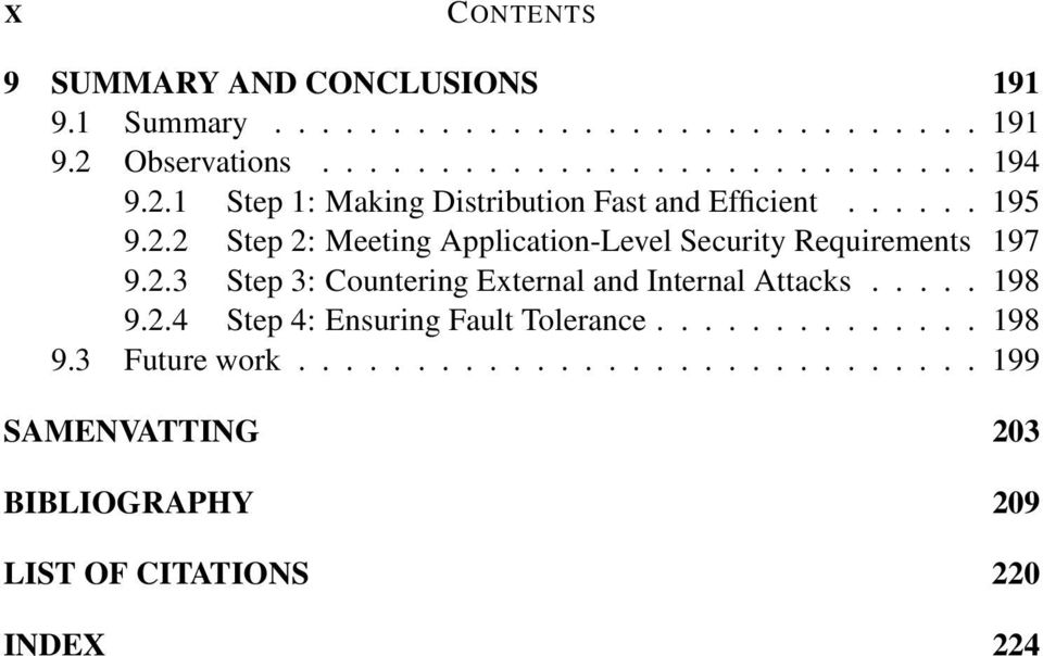 2.3 Step 3: Countering External and Internal Attacks....198 9.2.4 Step 4: Ensuring Fault Tolerance.............. 198 9.