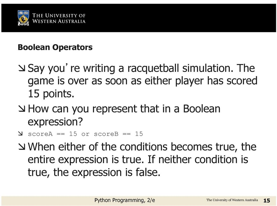 æ How can you represent that in a Boolean expression?