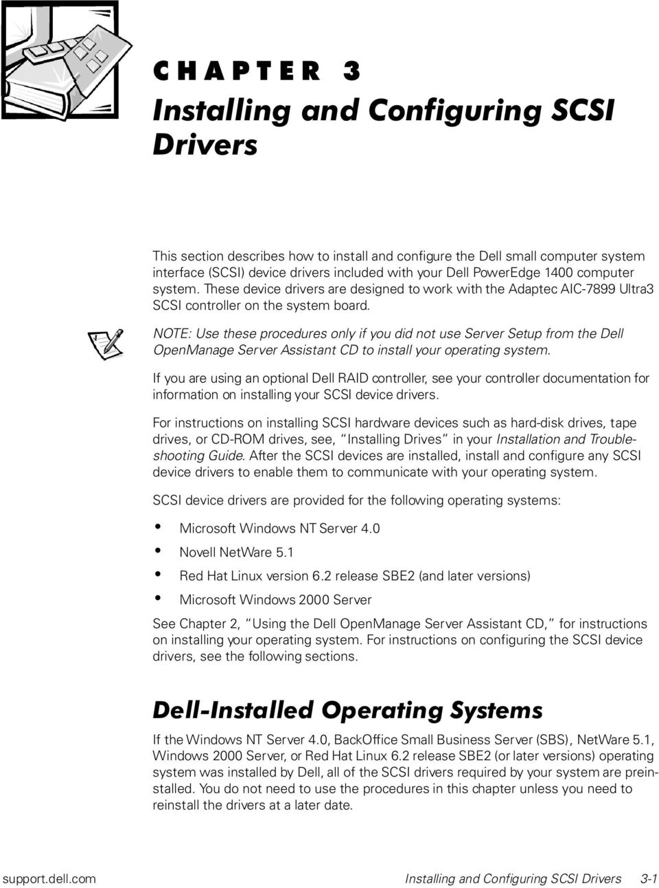 NOTE: Use these procedures only if you did not use Server Setup from the Dell OpenManage Server Assistant CD to install your operating system.