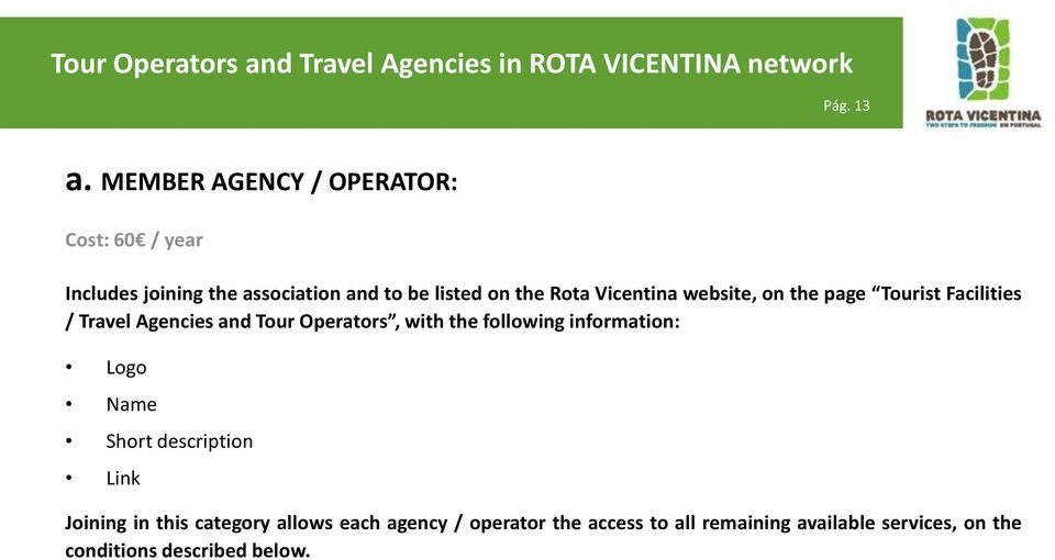 Rota Vicentina website, on the page Tourist Facilities / Travel Agencies and Tour Operators, with the