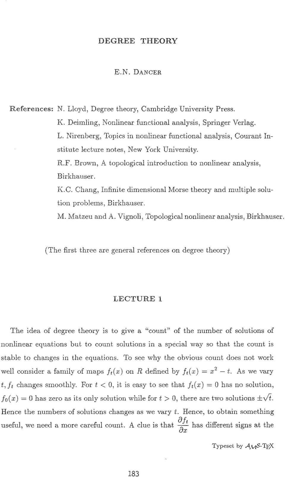Vignoli, Topological nonlinear analysis, Birkhauser.