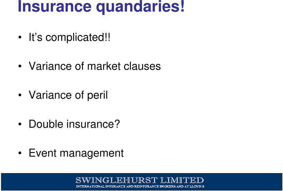 ! Variance of market clauses