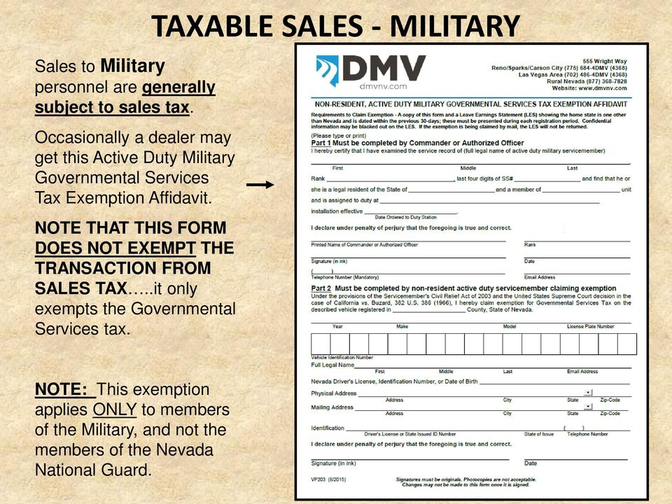 NOTE THAT THIS FORM DOES NOT EXEMPT THE TRANSACTION FROM SALES TAX.