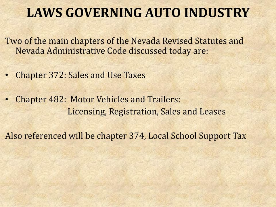 Sales and Use Taxes Chapter 482: Motor Vehicles and Trailers: Licensing,