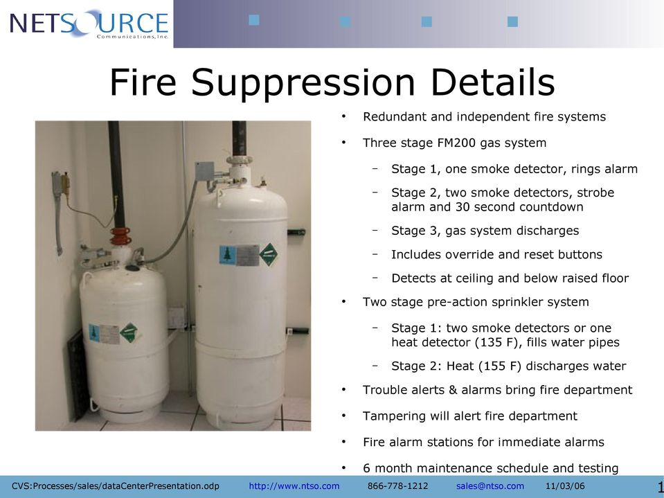 Two stage pre-action sprinkler system Stage 1: two smoke detectors or one heat detector (135 F), fills water pipes Stage 2: Heat (155 F) discharges water