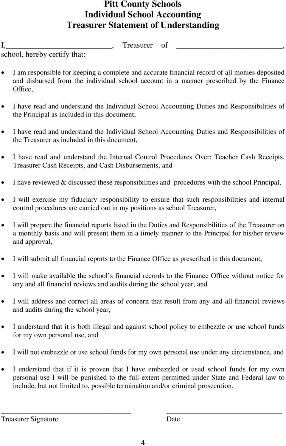 Principal as included in this document, I have read and understand the Individual School Accounting Duties and Responsibilities of the Treasurer as included in this document, I have read and
