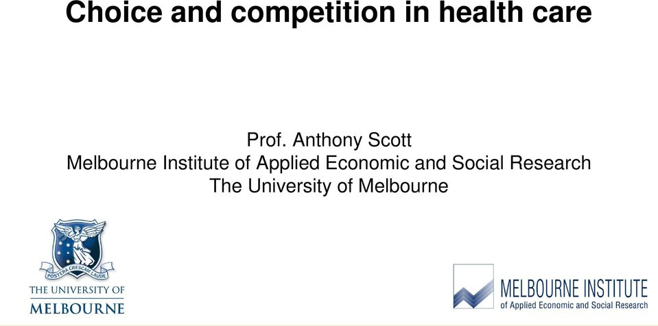 Anthony Scott Melbourne Institute of
