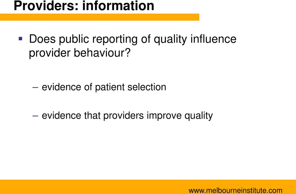provider behaviour?