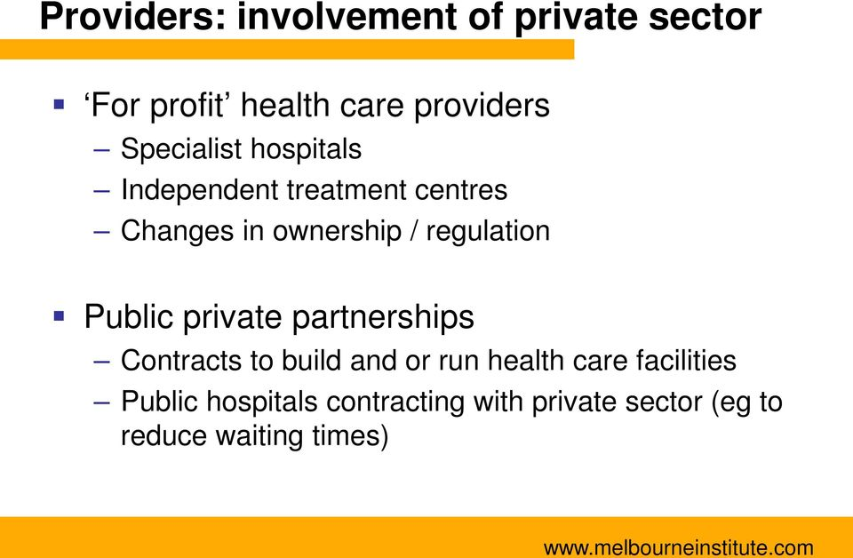 regulation Public private partnerships Contracts to build and or run health