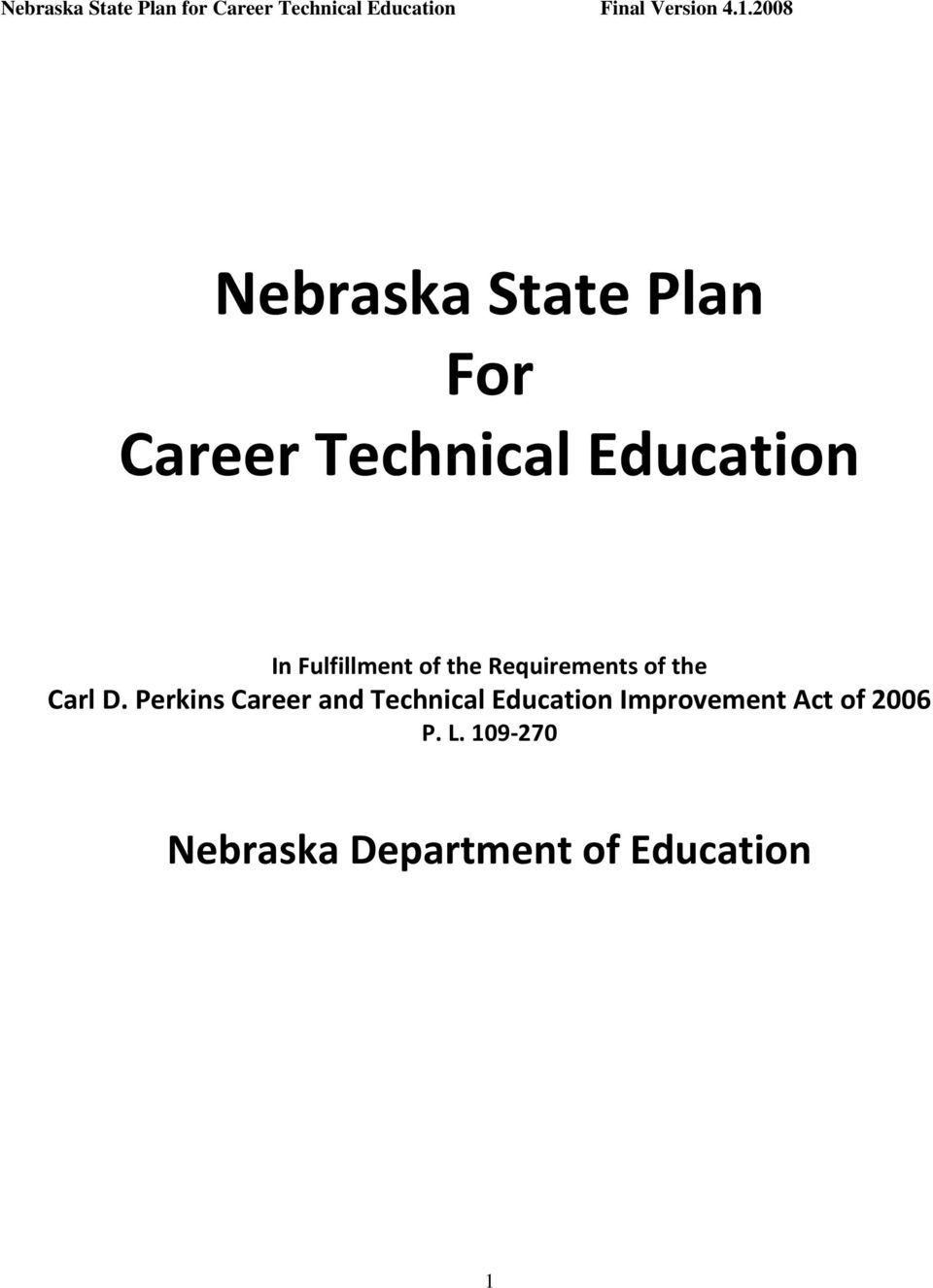 Perkins Career and Technical Education Improvement