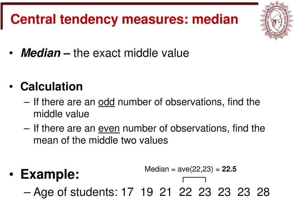 are an even number of observations, find the mean of the middle two values