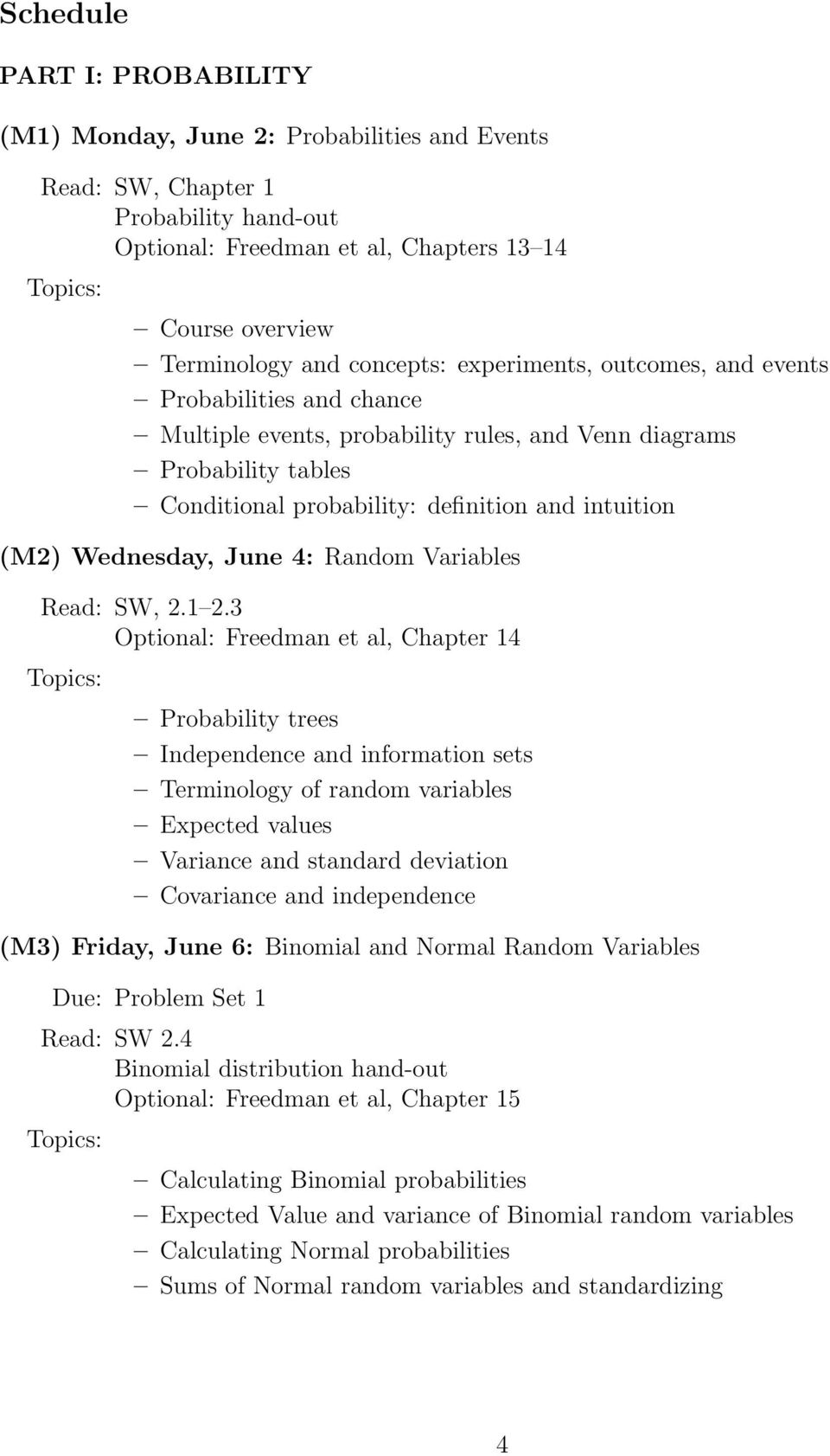 June 4: Random Variables Read: SW, 2.1 2.