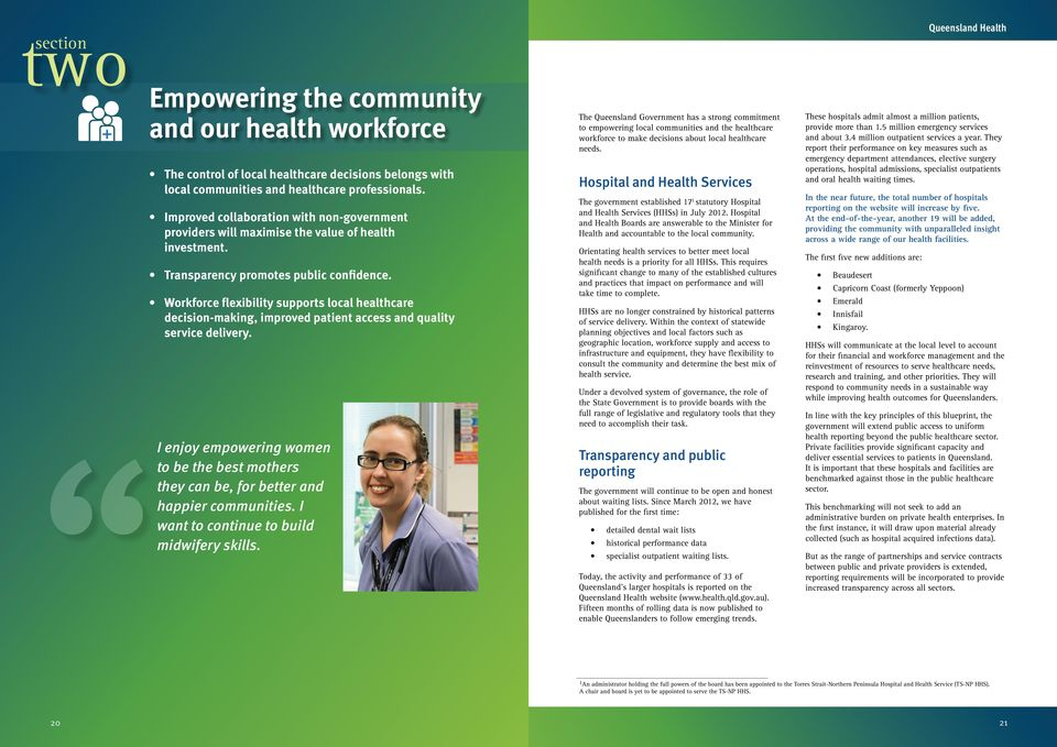Workforce flexibility supports local healthcare decision-making, improved patient access and quality service delivery.
