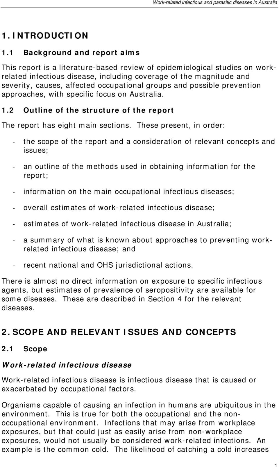 occupational groups and possible prevention approaches, with specific focus on Australia. 1.2 Outline of the structure of the report The report has eight main sections.