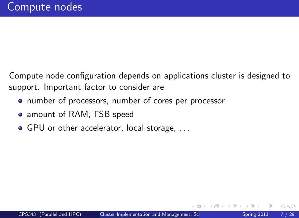 Important factor to consider are number of processors, number of cores per processor