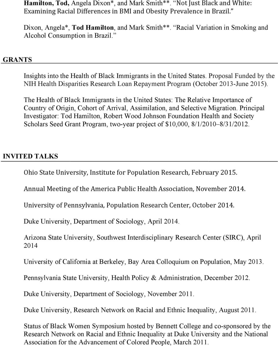 Proposal Funded by the NIH Health Disparities Research Loan Repayment Program (October 2013-June 2015).