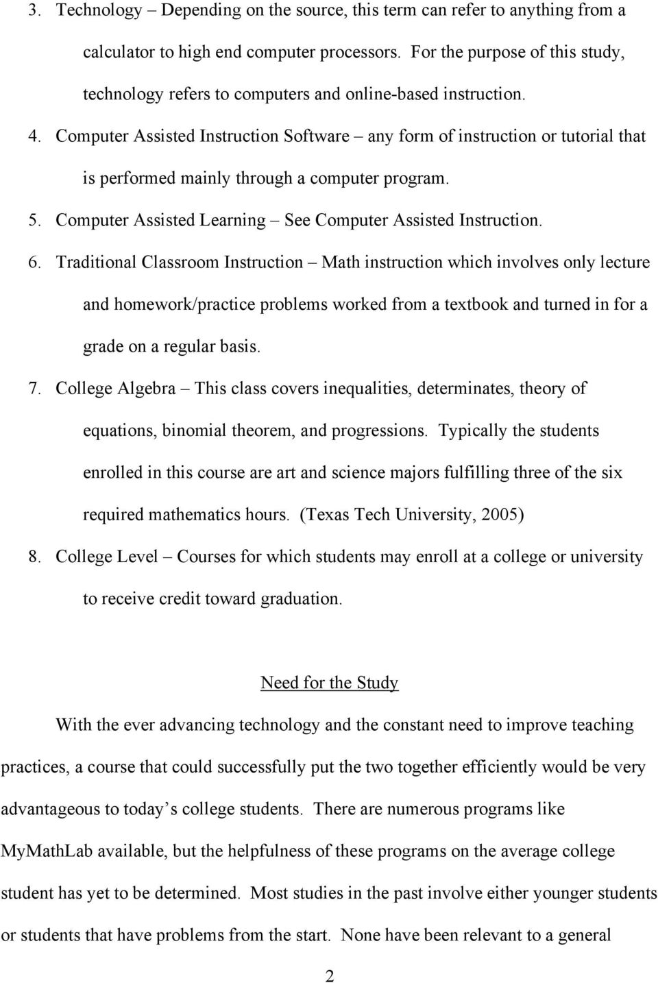 The Effects Of Computer Assisted Instruction On College Algebra