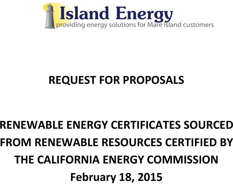 RENEWABLE RESOURCES CERTIFIED BY THE