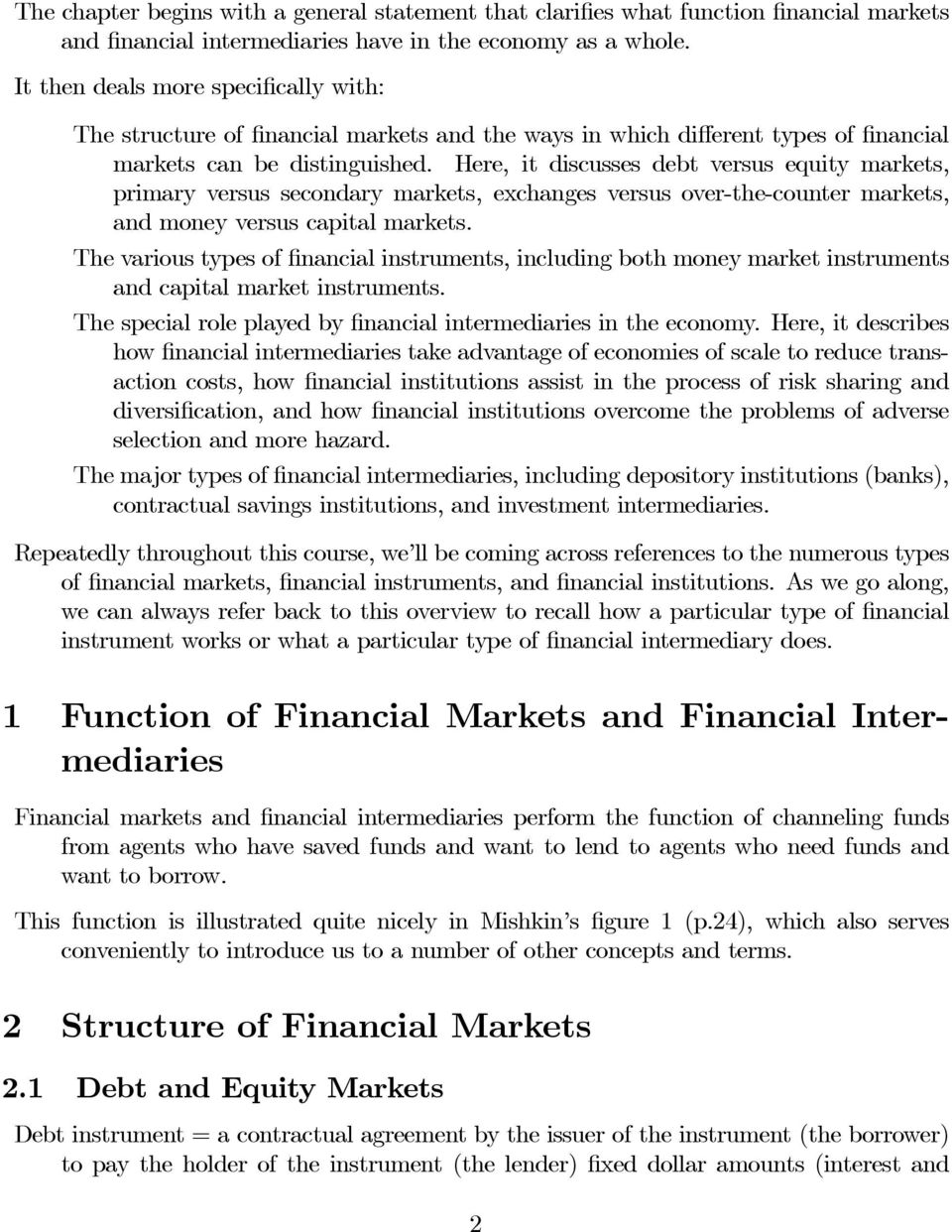 Here, it discusses debt versus equity markets, primary versus secondary markets, exchanges versus over-the-counter markets, and money versus capital markets.