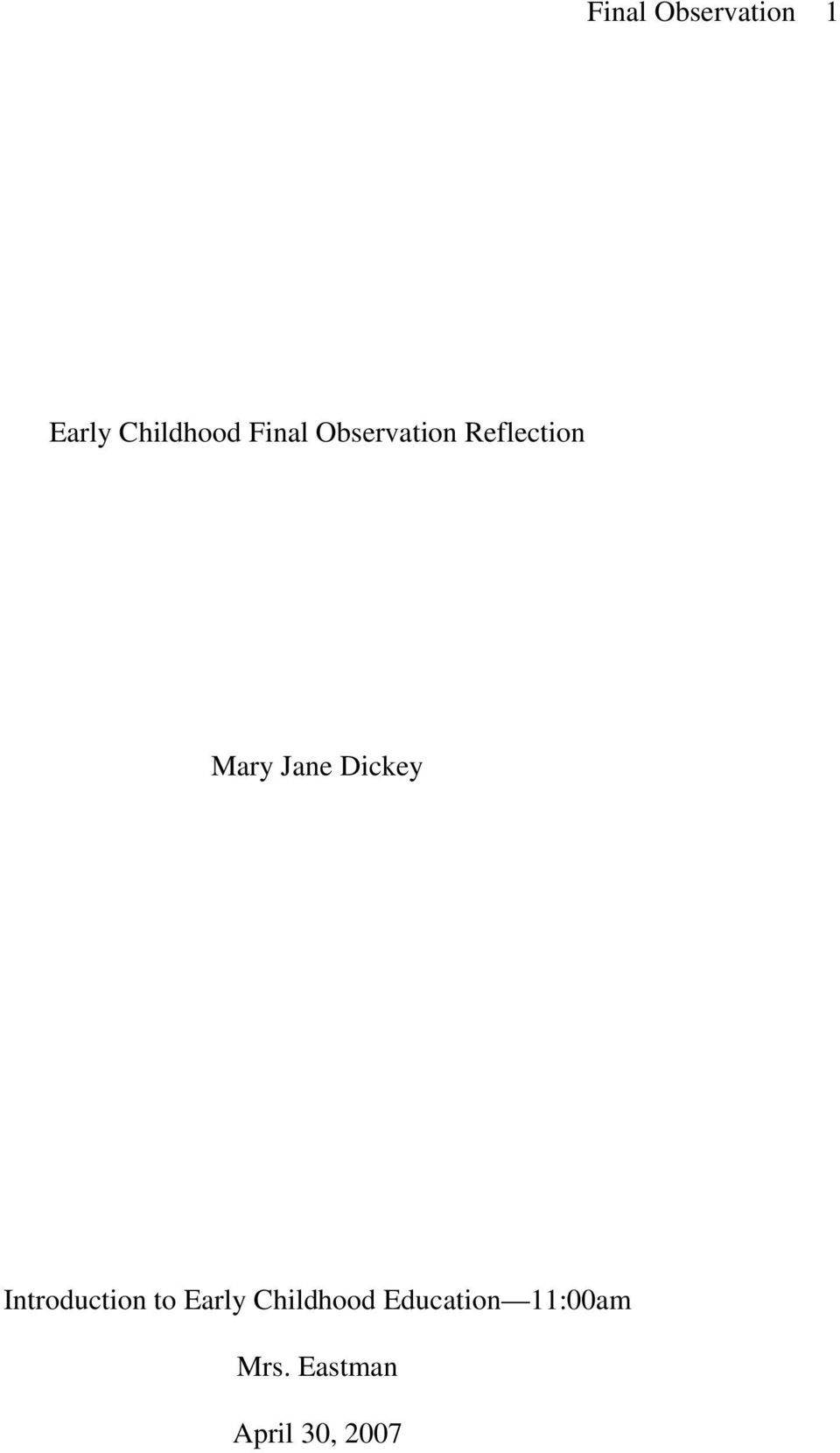 Dickey Introduction to Early Childhood