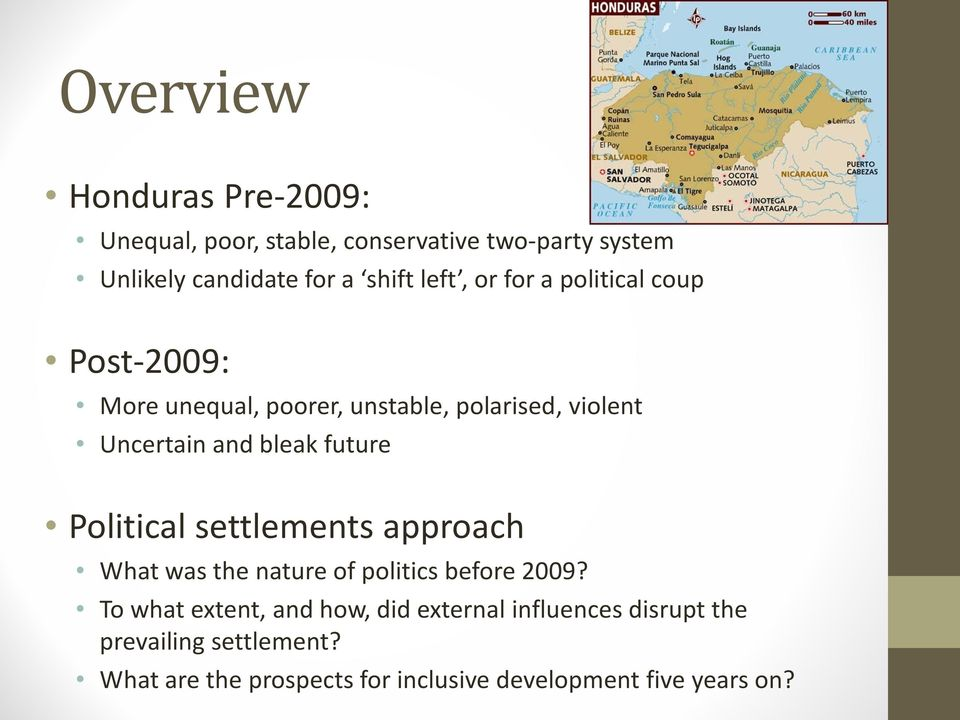 future Political settlements approach What was the nature of politics before 2009?