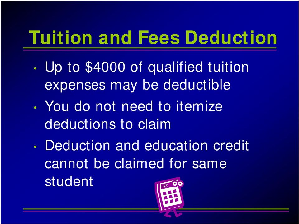do not need to itemize deductions to claim