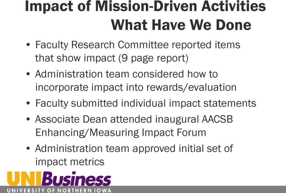 rewards/evaluation Faculty submitted individual impact statements Associate Dean attended