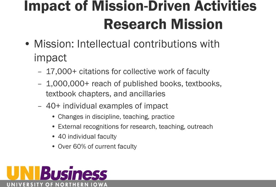 textbook chapters, and ancillaries 40+ individual examples of impact Changes in discipline, teaching,