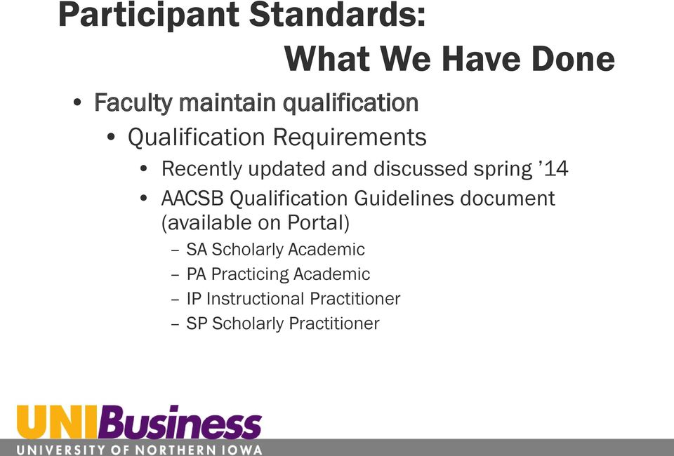 Qualification Guidelines document (available on Portal) SA Scholarly