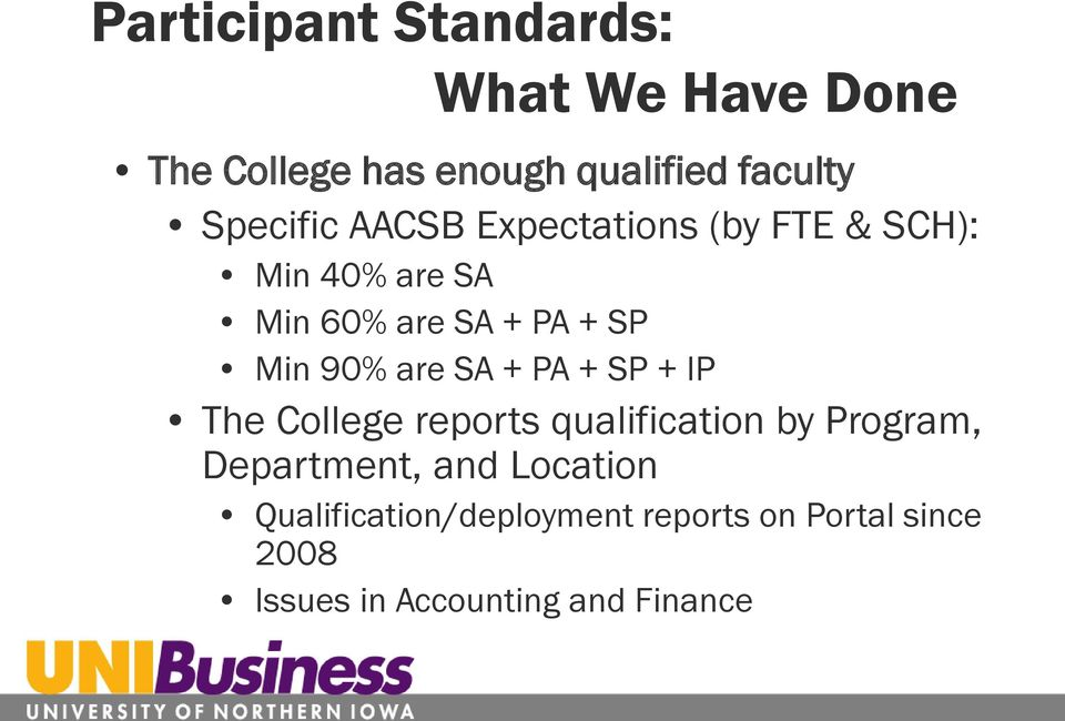 90% are SA + PA + SP + IP The College reports qualification by Program, Department, and