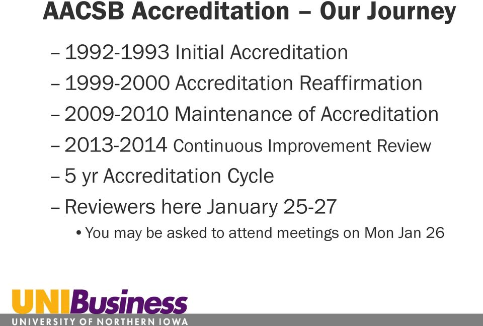 Accreditation 2013-2014 Continuous Improvement Review 5 yr