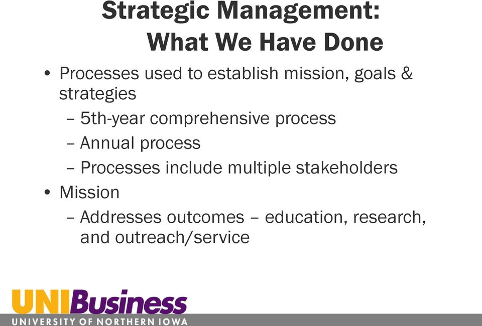 process Annual process Processes include multiple stakeholders