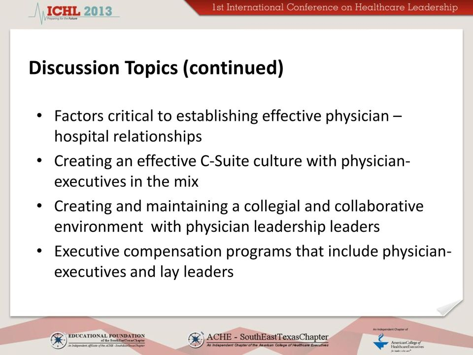 the mix Creating and maintaining a collegial and collaborative environment with physician