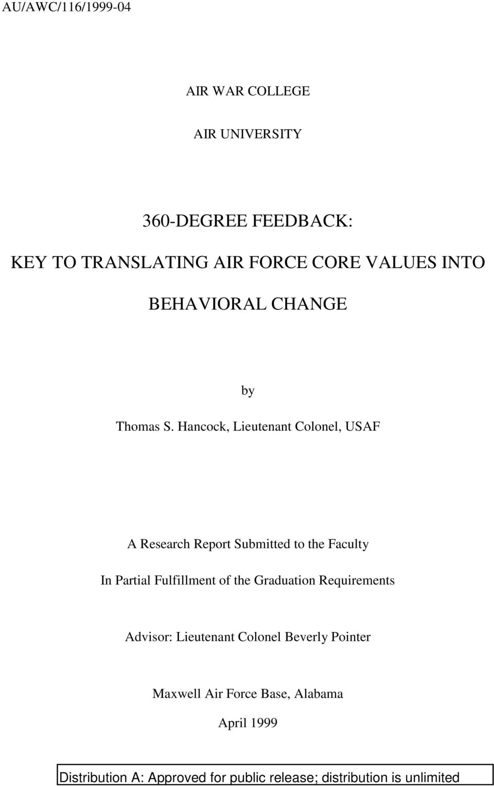 Hancock, Lieutenant Colonel, USAF A Research Report Submitted to the Faculty In Partial