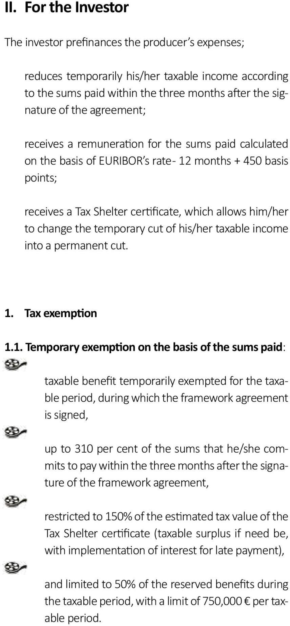 temporary cut of his/her taxable income into a permanent cut. 1.