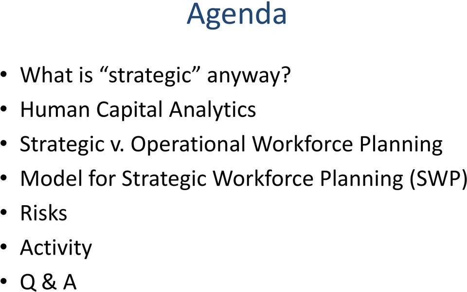 Operational Workforce Planning Model for