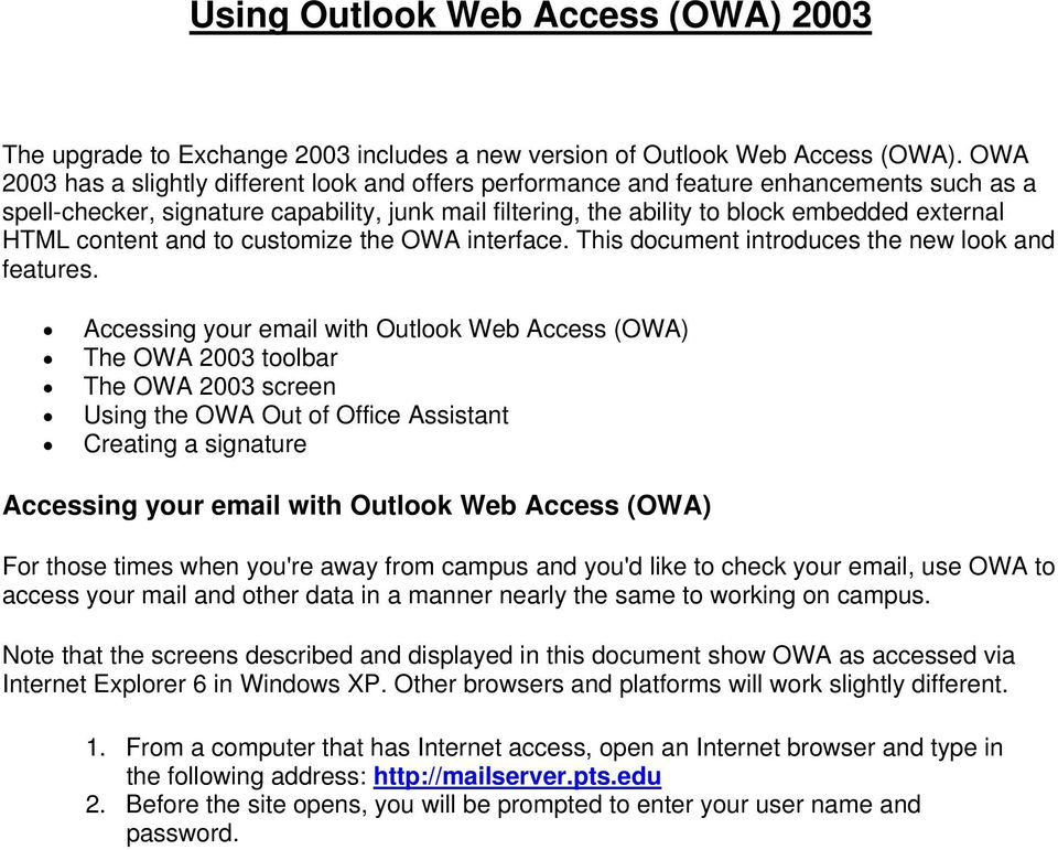 content and to customize the OWA interface. This document introduces the new look and features.