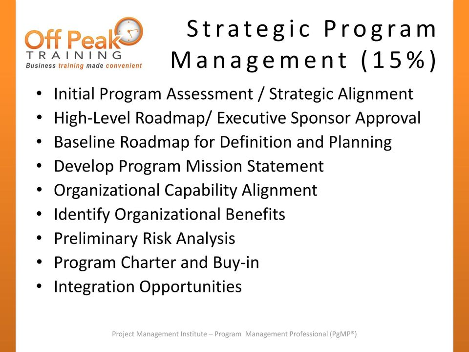 Definition and Planning Develop Program Mission Statement Organizational Capability Alignment