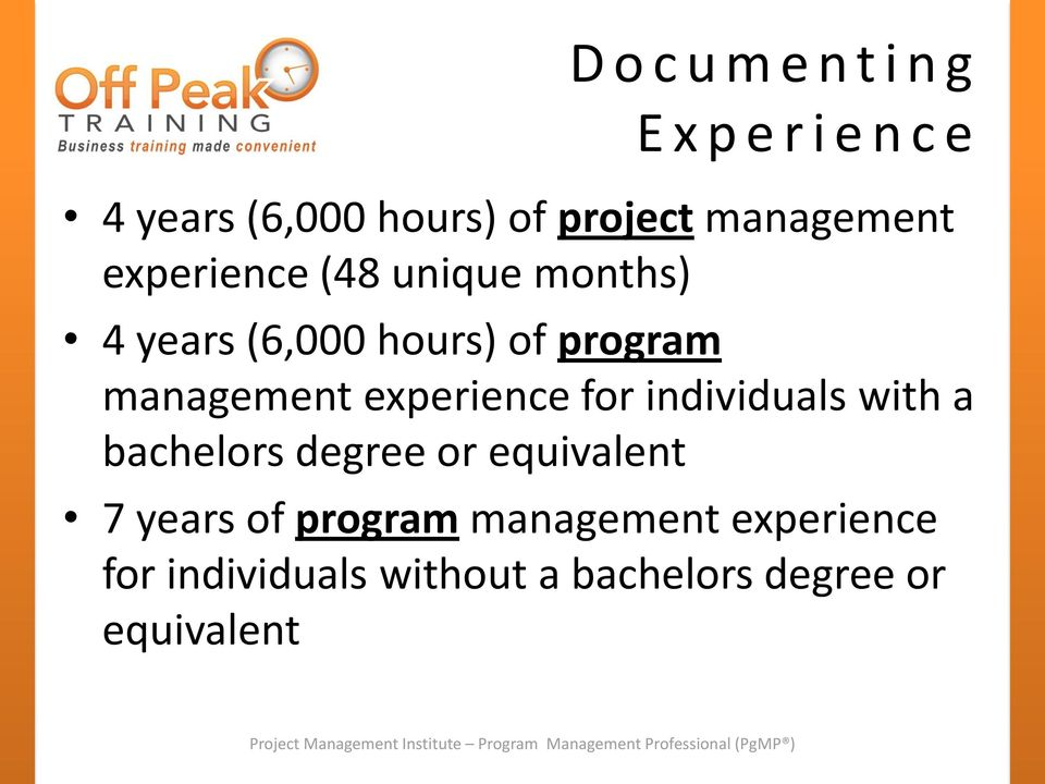 management experience for individuals with a bachelors degree or equivalent 7