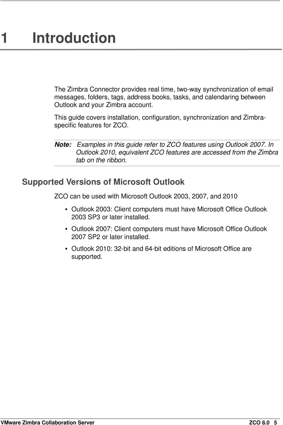 In Outlook 2010, equivalent ZCO features are accessed from the Zimbra tab on the ribbon.