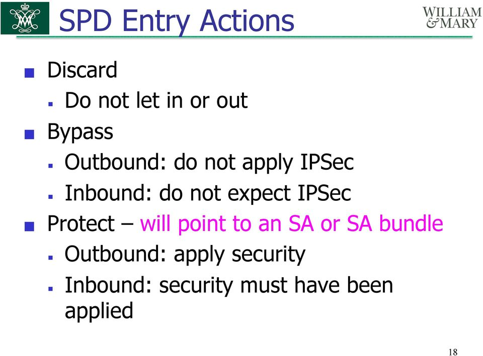 IPSec Protect will point to an SA or SA bundle