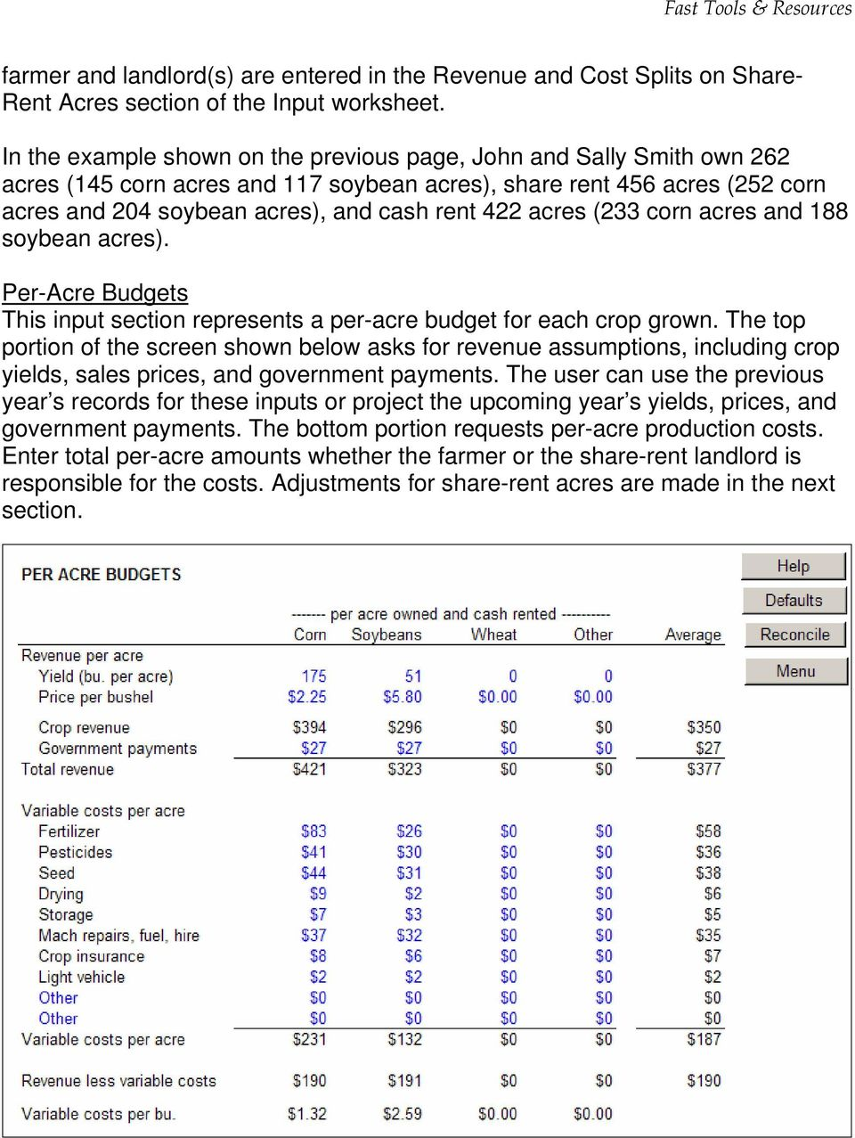 acres (233 corn acres and 188 soybean acres). Per-Acre Budgets This input section represents a per-acre budget for each crop grown.