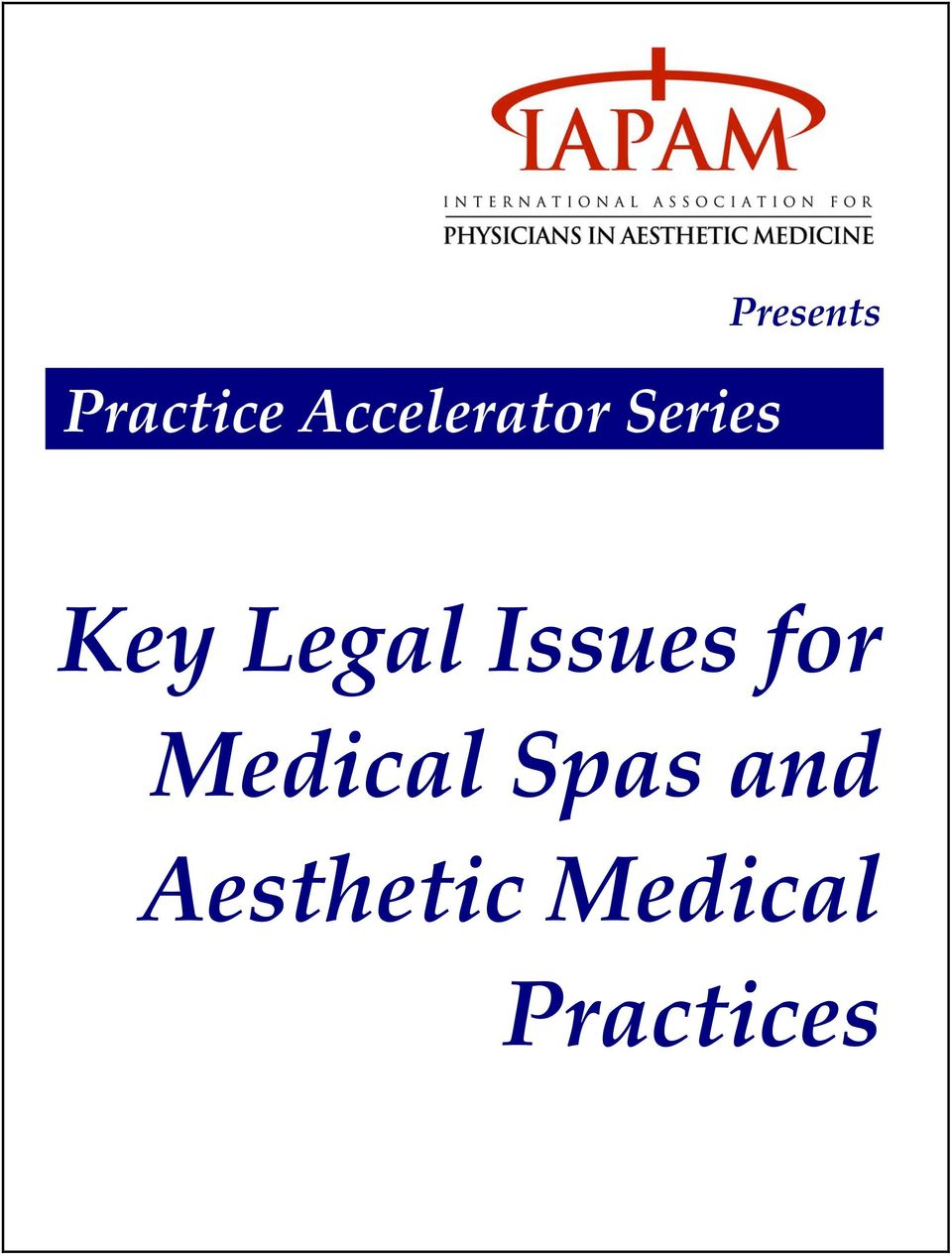 Issues for Medical Spas