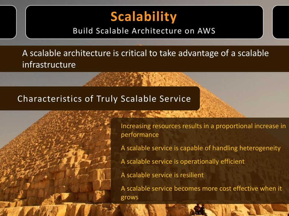 proportional increase in performance A scalable service is capable of handling heterogeneity A scalable