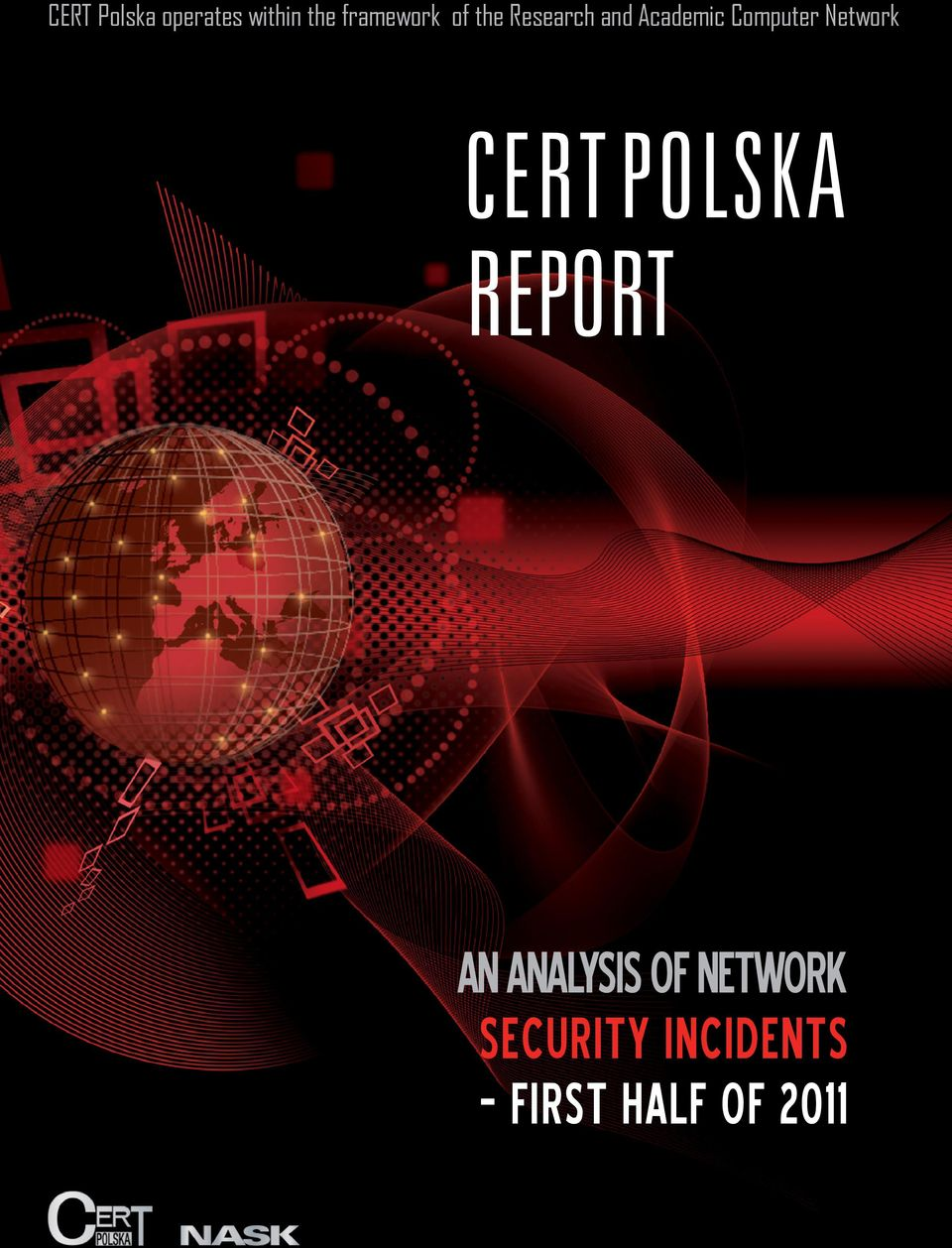Network CERT POLSKA REPORT AN ANALYSIS OF
