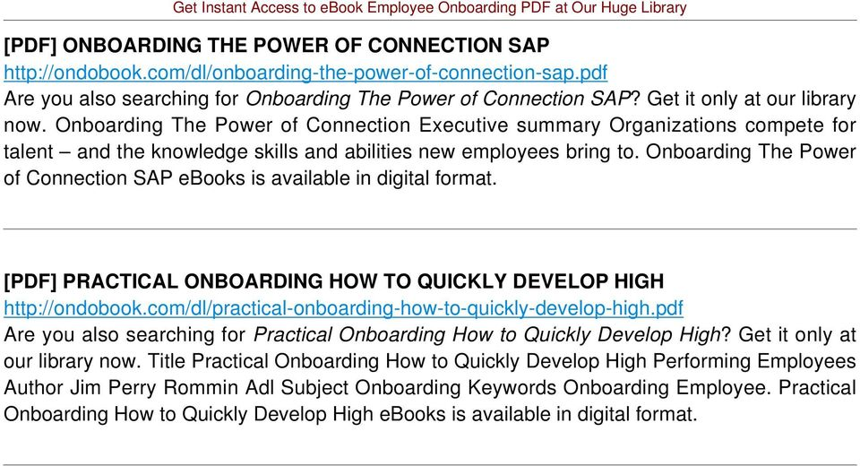 Onboarding The Power of Connection SAP ebooks is available in digital format. [PDF] PRACTICAL ONBOARDING HOW TO QUICKLY DEVELOP HIGH http://ondobook.