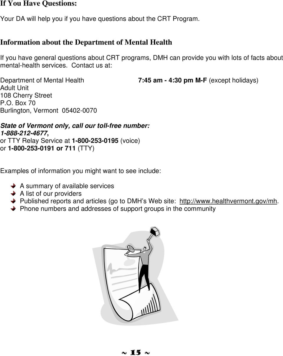 Contact us at: Department of Mental Health Adult Unit 108 Cherry Street P.O.