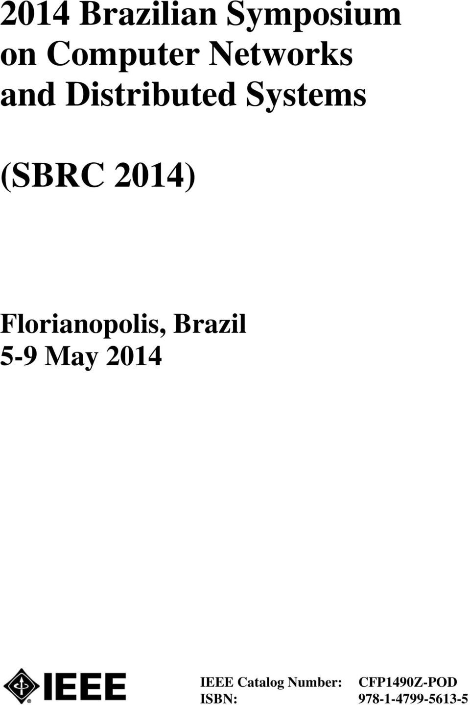2014) Florianopolis, Brazil 5-9 May 2014
